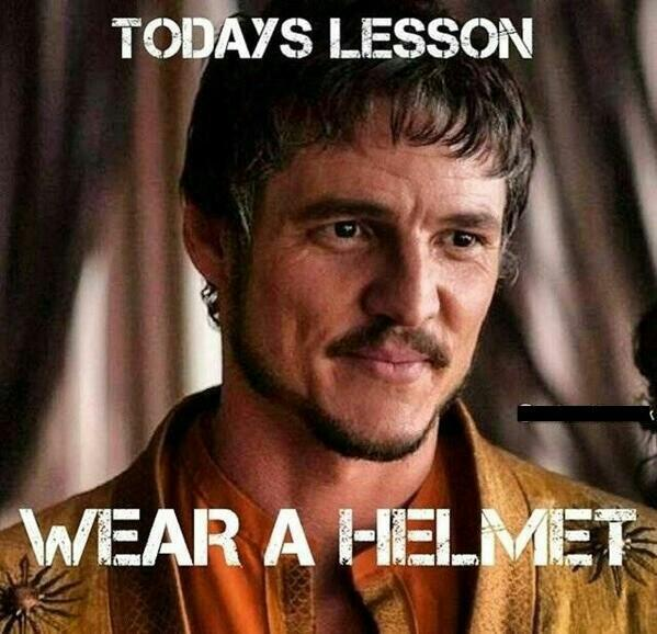 Hmm... Now why would you need a helmet, Oberyn? (Too soon?)