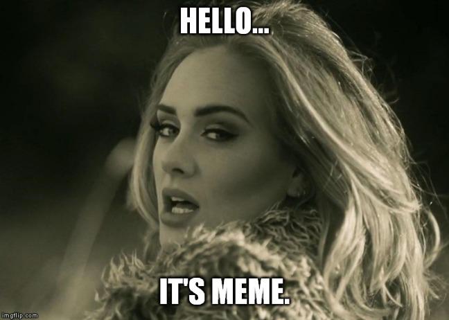 Adele meme based on Hello video.
